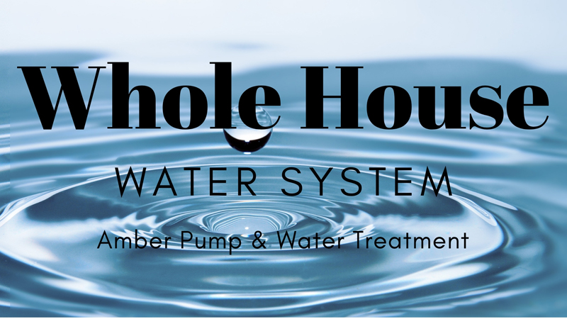 Whole House Water System – Useful Info